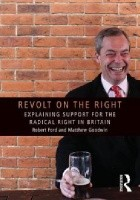 Revolt on the Right - Explaining Support for the Radical Right in Britain