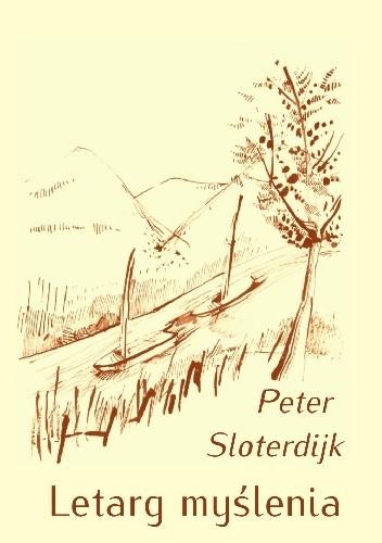 Okładka książki Letarg myślenia. Filozofia i nauka jako ćwiczenie