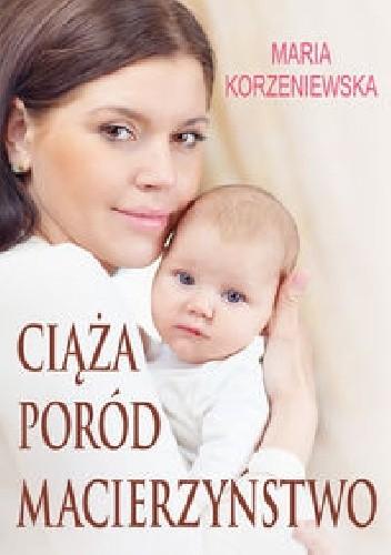 Okładka książki Ciąża, poród, macierzyństwo