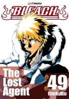 Bleach 49. The Lost Agent