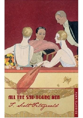 Okładka książki All the Sad Young Men