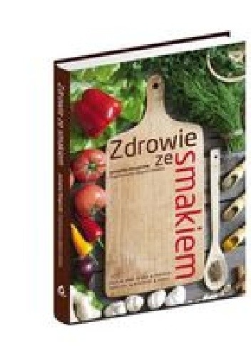 Okładka książki Zdrowie ze smakiem
