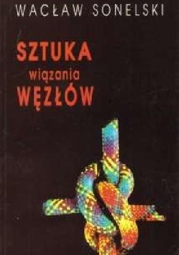 Okładka książki Sztuka wiązania węzłów