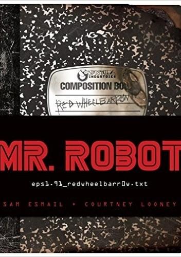 Okładka książki Mr. Robot: Red Wheelbarrow