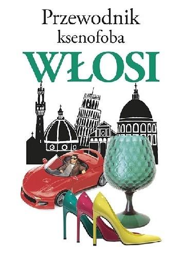 Okładka książki Przewodnik ksenofoba. Włosi