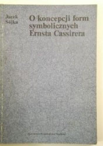 Okładka książki O koncepcji form symbolicznych Ernsta Cassirera