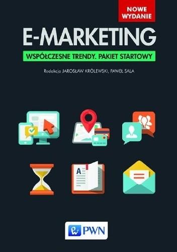 Okładka książki E-marketing. Współczesne trendy. Pakiet startowy