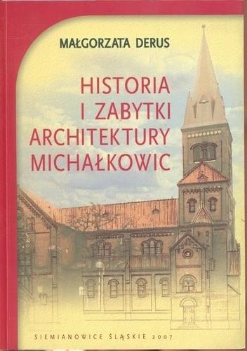 Okładka książki Historia i zabytki architektury Michałkowic