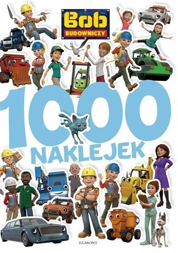 Okładka książki Bob Budowniczy. 1000 naklejek