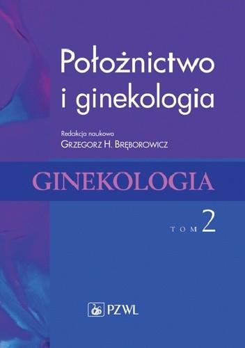 Okładka książki Położnictwo i ginekologia. Ginekologia.Tom 2. Wydanie 2