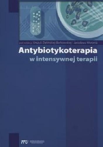 Okładka książki Antybiotykoterapia w intensywnej terapii