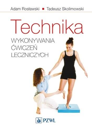 Okładka książki Technika wykonywania ćwiczeń leczniczych. Dodruk