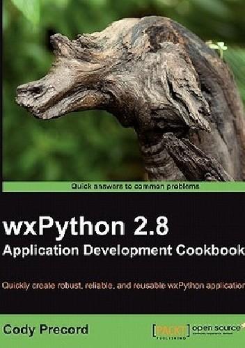 Okładka książki Wxpython 2.8 Application Development Cookbook