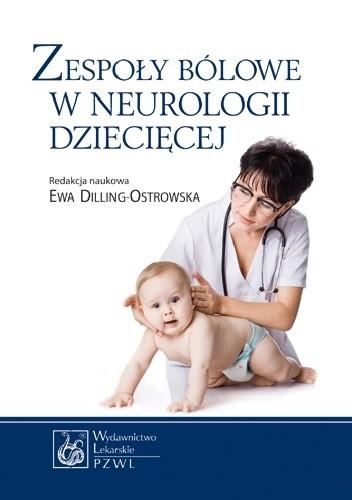 Okładka książki Zespoły bólowe w neurologii dziecięcej. Dodruk