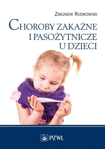 Okładka książki Choroby zakaźne i pasożytnicze u dzieci