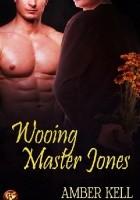 Wooing Master Jones