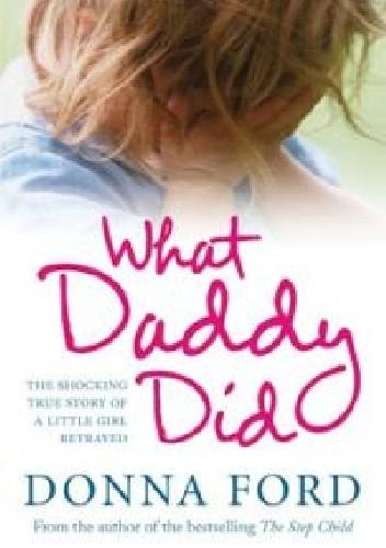 Okładka książki What Daddy Did