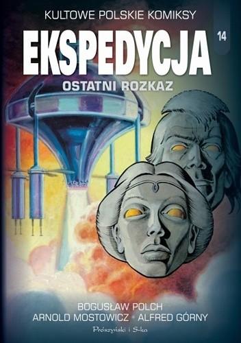 Okładka książki Ekspedycja. Ostatni rozkaz