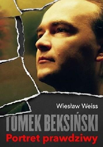 Okładka książki Tomek Beksiński. Portret prawdziwy