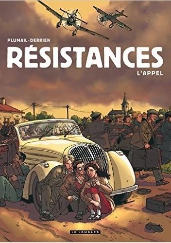 Okładka książki Résistances – tom 1: L'Appel
