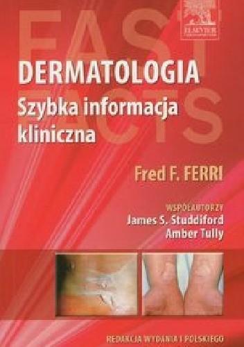 Okładka książki Dermatologia. Szybka informacja kliniczna