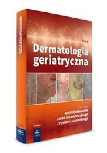 Okładka książki Dermatologia geriatryczna Tom 2