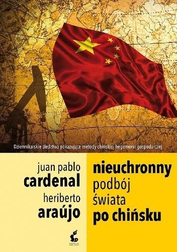 Okładka książki Nieuchronny podbój świata po chińsku