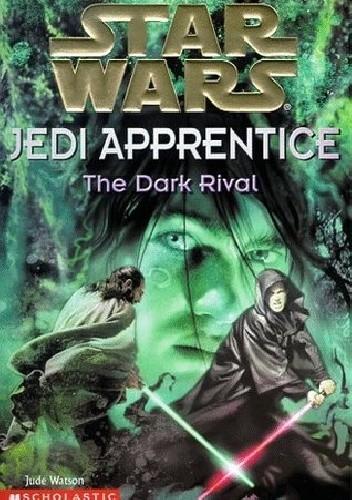 Okładka książki Jedi Apprentice: The Dark Rival