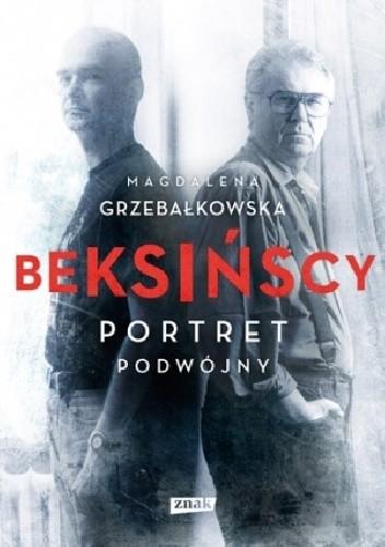 Okładka książki Beksińscy. Portret podwójny