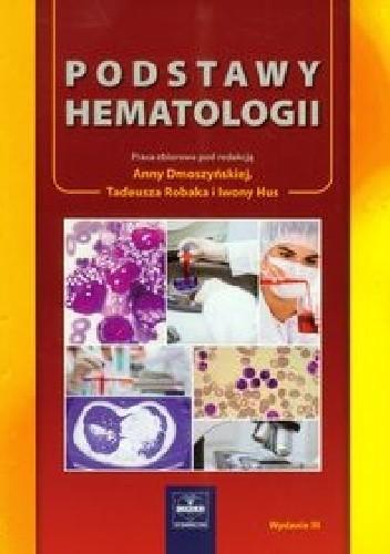 Okładka książki Podstawy hematologii. Wydanie 3