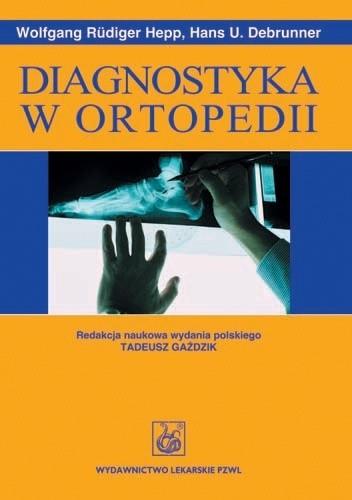 Okładka książki Diagnostyka w ortopedii