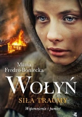 Okładka książki Wołyń. Siła traumy