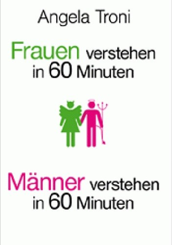 Okładka książki Frauen verstehen in 60 Minuten / Männer verstehen in 60 Minuten