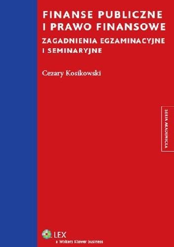 Okładka książki Finanse publiczne i prawo finansowe. Zagadnienia egzaminacyjne i seminaryjne