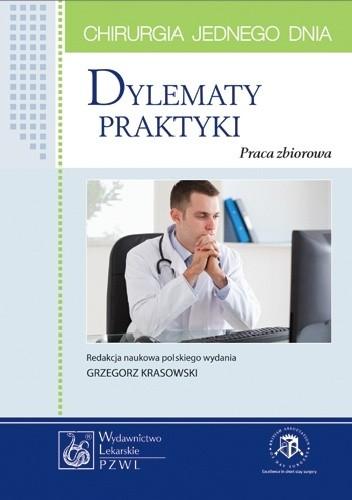 Okładka książki Dylematy praktyki. Chirurgia jednego dnia