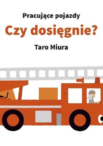 Okładka książki Pracujące pojazdy. Czy dosięgnie?