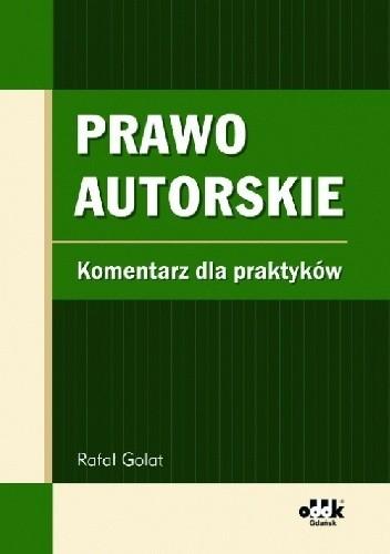 Okładka książki Prawo autorskie. Komentarz dla praktyków