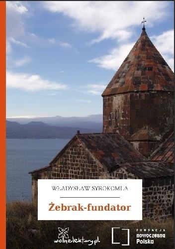 Okładka książki Żebrak-fundator