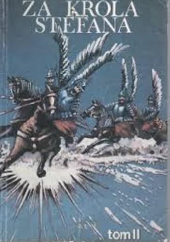 Okładka książki Za króla Stefana Tom II