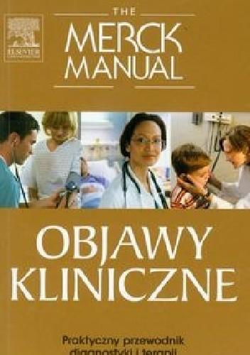 Okładka książki The Merck Manual. Objawy kliniczne. Praktyczny przewodnik diagnostyki i terapii
