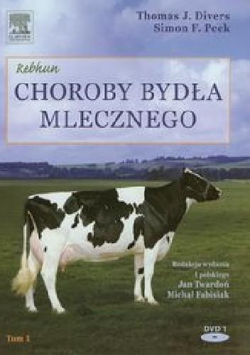 Okładka książki Choroby bydła mlecznego t. I