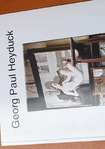 Okładka książki Georg Paul Heyduk: Das Atelier in Breslau 1944 / Pracownia we Wrocławiu 1944