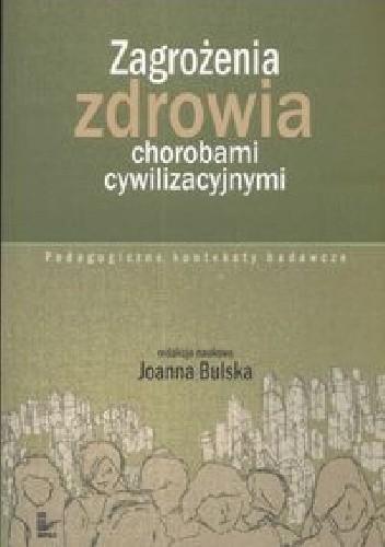 Okładka książki Zagrożenia zdrowia chorobami cywilizacyjnymi