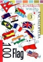 100 flag. Na ścieżkach wiedzy