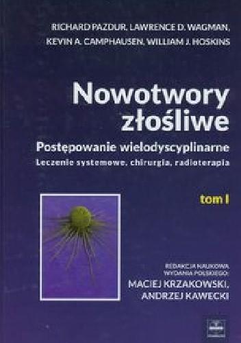 Okładka książki Nowotwory złośliwe Tom 1