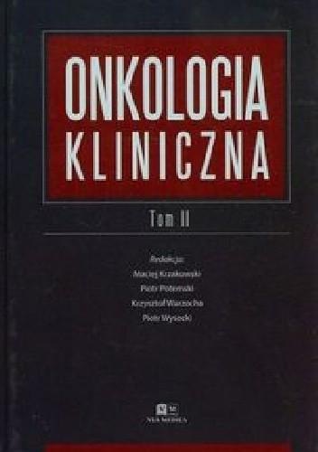 Okładka książki Onkologia kliniczna Tom 2