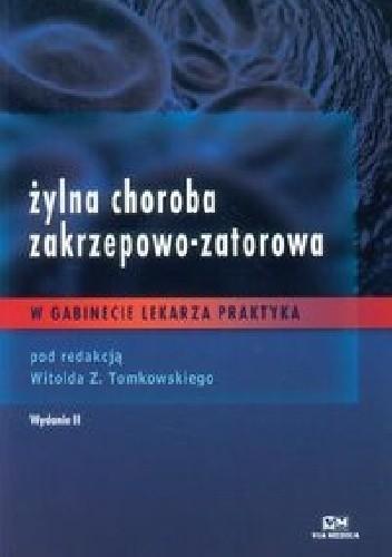 Okładka książki Żylna choroba zakrzepowo-zatorowa w gabinecie lekarza praktyka