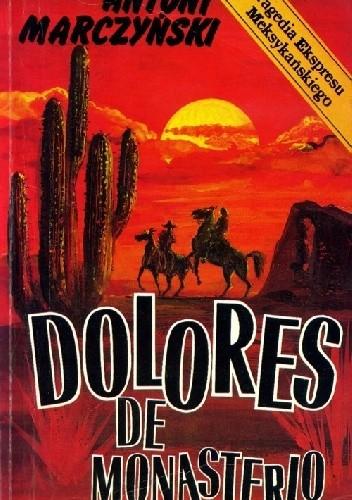 Okładka książki Dolores de Monasterio