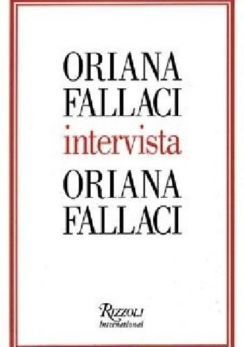 Okładka książki Oriana Fallaci intervista Oriana Fallaci