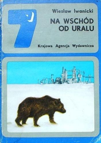 Okładka książki Na wschód od Uralu